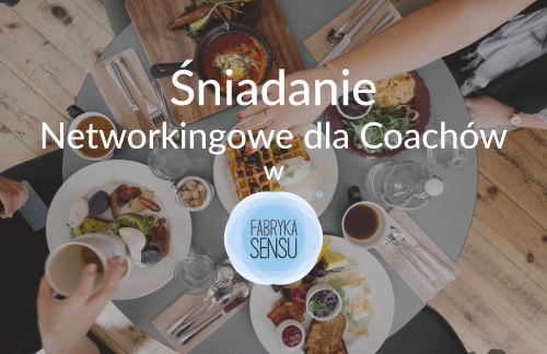 śniadanie networkingowe dla coachów